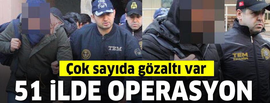 51 ilde eş zamanlı FETÖ operasyonunda 82 tutuklama