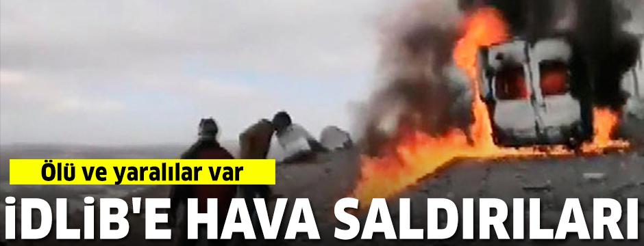 İdlib ve çevresinde hava saldırıları: Ölü ve yaralılar var