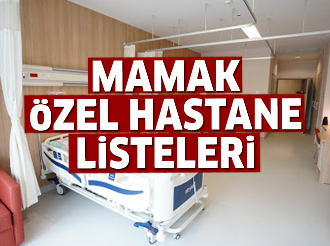 Mamak Özel Hastane Listesi...Mamak'daki Özel Hastanelerin Adresleri ve Telefonları 2020