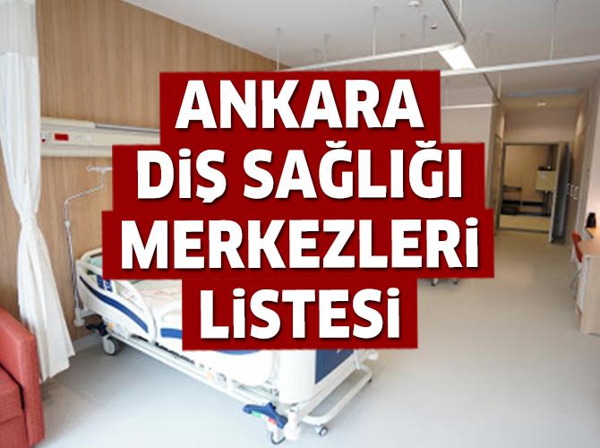 Ankara Diş Sağlığı Merkezileri Listesi.. Ankara'daki Diş Sağlığı Merkezilerinin Adresleri ve Telefonları 2020