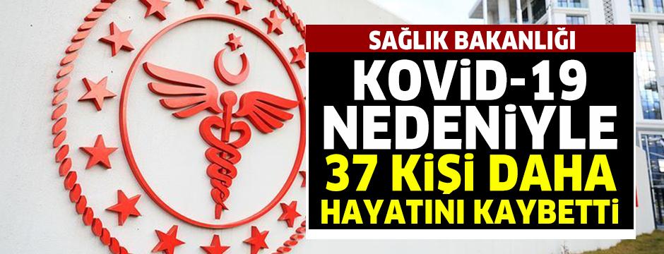 Sağlık Bakanlığı: Kovid-19 nedeniyle 37 kişi daha hayatını kaybetti