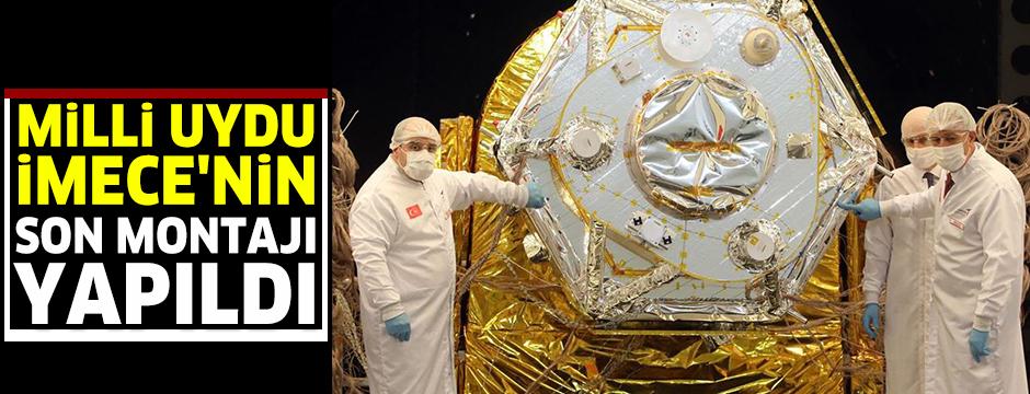Milli uydu İmece'nin son montajı yapıldı, testleri başlıyor