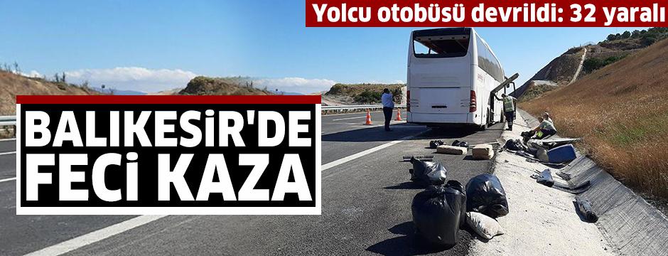 Balıkesir'de yolcu otobüsü devrildi: 32 yaralı