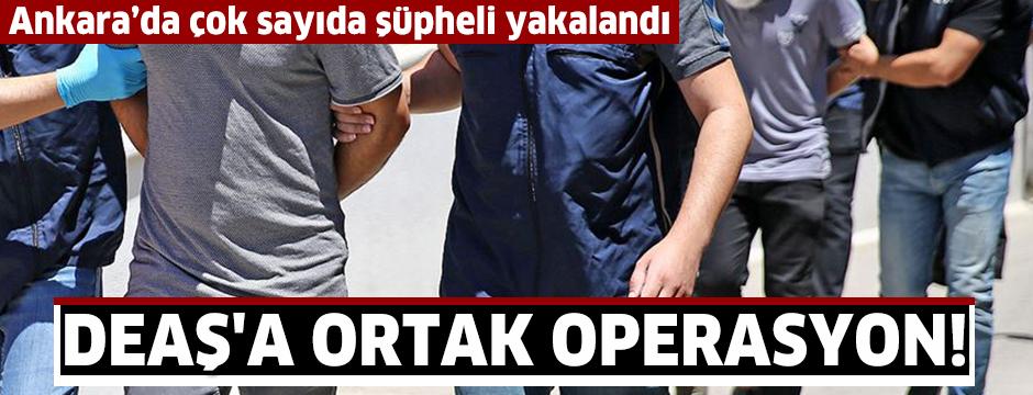 MİT ve Ankara Emniyet Müdürlüğünün DEAŞ operasyonunda 18 şüpheli yakalandı