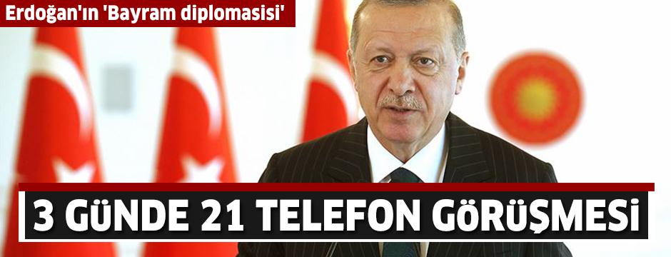 Cumhurbaşkanı Erdoğan'ın 'Bayram diplomasisi': 3 günde 21 telefon görüşmesi