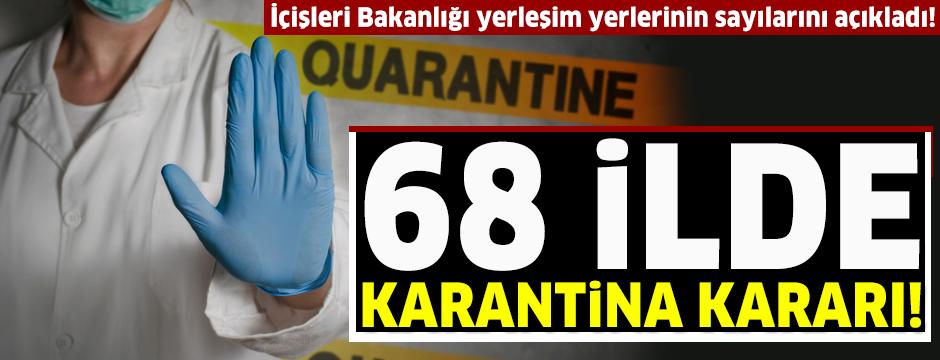 İçişleri: 83 yerleşim yerinde karantina uygulanıyor