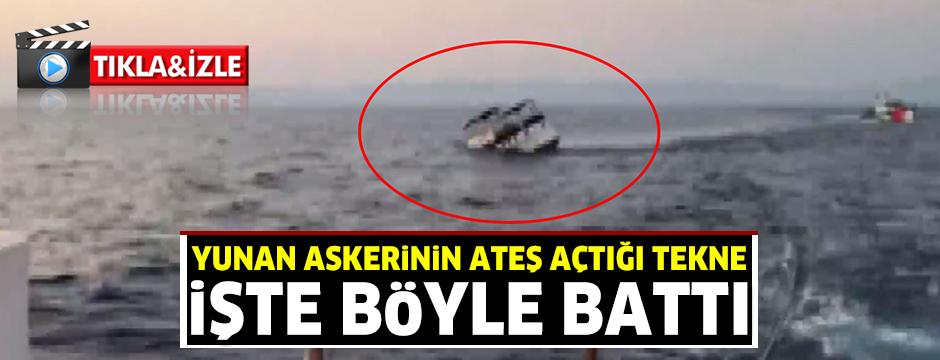 Yunan askerinin ateş açıp, 3 kişinin yaralandığı olayda tekne böyle battı