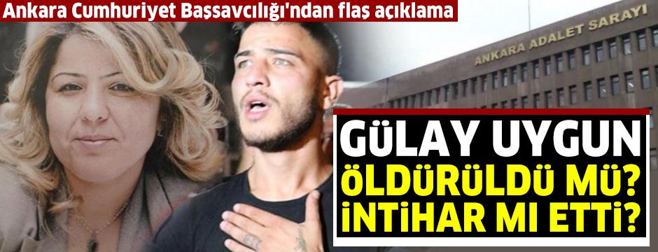 Gülay Uygun'un ölümüyle ilgili flaş açıklama