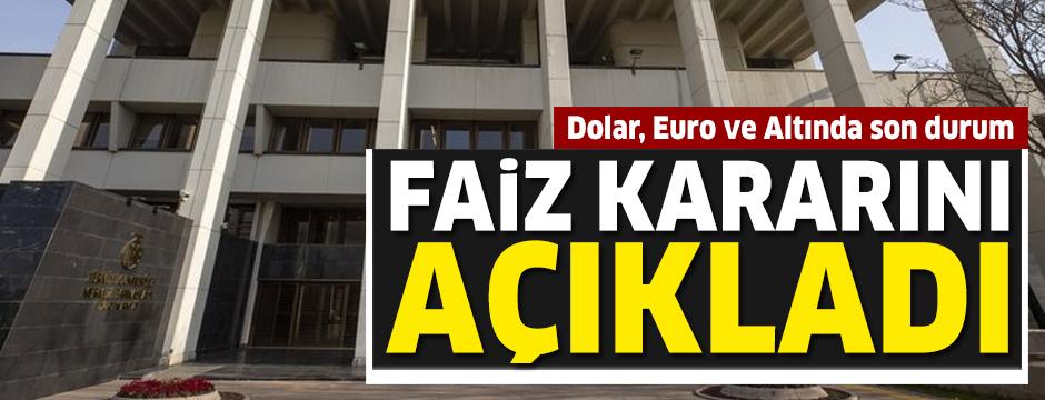 Merkez Bankası faiz kararını açıkladı: Dolar çakıldı