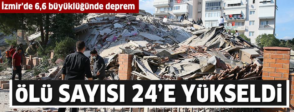 İzmir'de 6,6 büyüklüğünde deprem: 24 kişi hayatını kaybetti