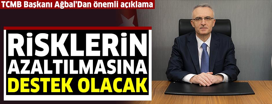 TCMB Başkanı Ağbal: Sıkı parasal duruşumuz mevcut makrofinansal risklerin azaltılmasına destek olacak