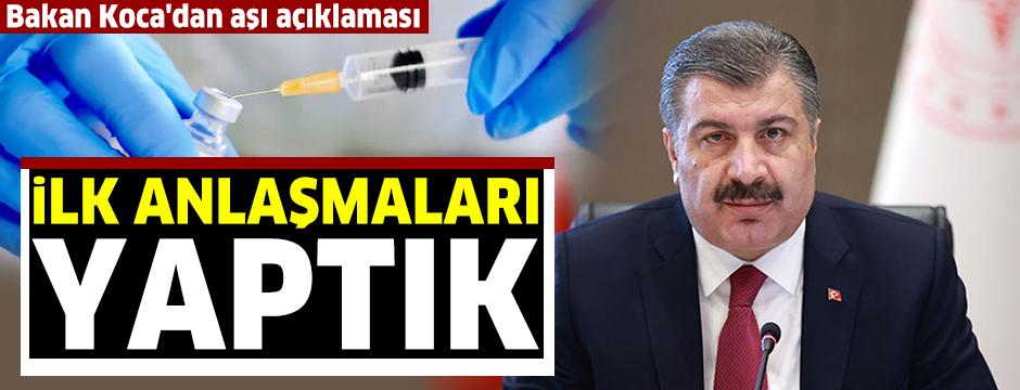 Bakan Koca: Covid-19 aşısı ile ilgili ilk anlaşmaları yaptık