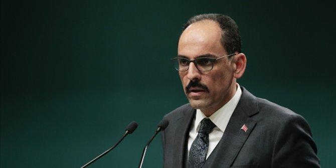 Cumhurbaşkanlığı Sözcüsü Kalın'dan AB Komisyonu Sözcüsü Stano'nun Türkiye hakkındaki açıklamalarına tepki