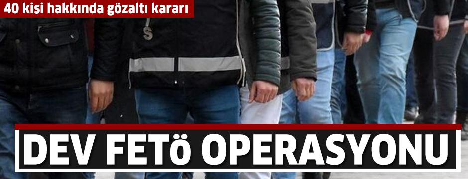 Ankara'da dev FETÖ operasyonu! 40 kişi hakkında gözaltı kararı