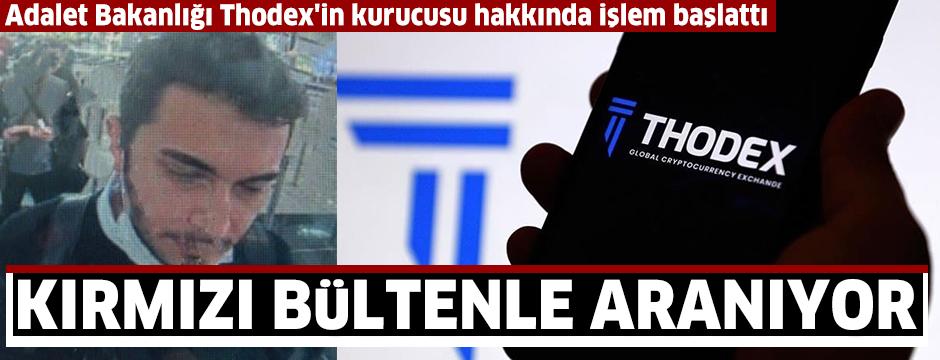 Thodex'in kurucusu Özer hakkında Interpol tarafından kırmızı bülten çıkarıldı