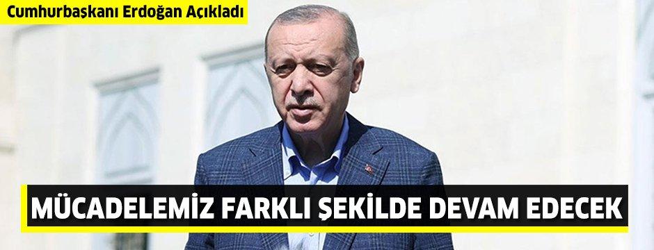 """Cumhurbaşkanı Erdoğan: """"Suriye'de mücadelemiz bundan sonraki süreçte çok daha farklı bir şekilde devam edecektir."""""""