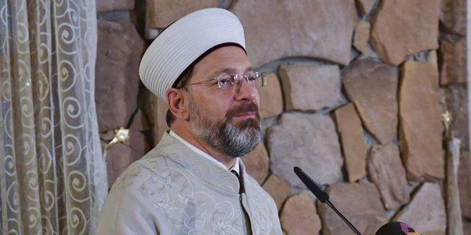 Diyanet Başkanı: Din İşleri Yüksek Kurulunun dediklerine bakacaksınız
