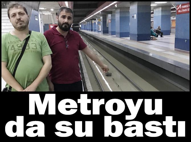 Yoğun yağıştan Ankara Metrosu'da nasibini aldı