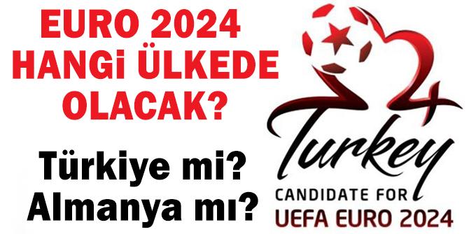 EURO 2024 Hangi Ülkede Olacak? Sonuçlar ne zaman açıklanacak? Euro 2024 hangi gün saat kaçta açıklanacak?