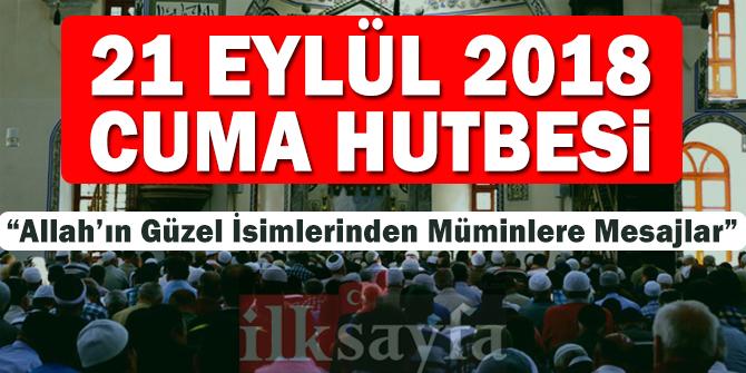 """21 Eylül 2018 Cuma Hutbesi: """"Allah'ın Güzel İsimlerinden Müminlere Mesajlar"""""""