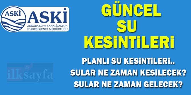 ASKİ Su Kesintileri - Ankara Güncel Su Kesintileri 2018
