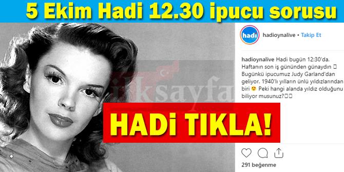 Judy Garland hangi alanda ünlüdür? 5 Ekim Hadi 12.30 ipucu sorusu