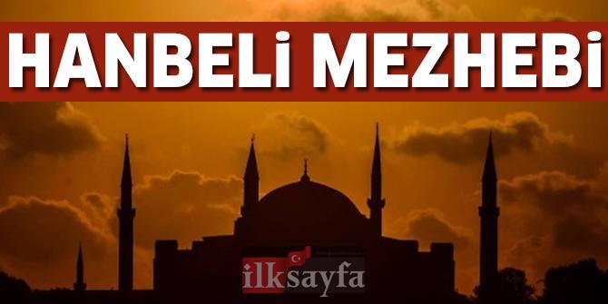 Hanbeli Mezhebi - Hanbeli Mezhebi'nin kurucusu kimdir? Amelde Mezhepler..