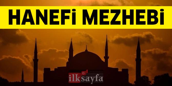 Hanefi Mezhebi - Hanefi Mezhebi'nin kurucusu kimdir? Amelde Mezhepler..