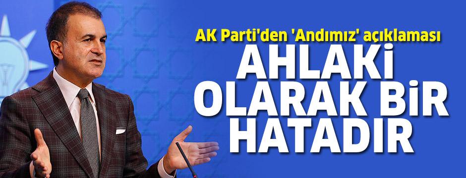 AK Parti'den 'Andımız' açıklaması: Ahlaki olarak bir hatadır