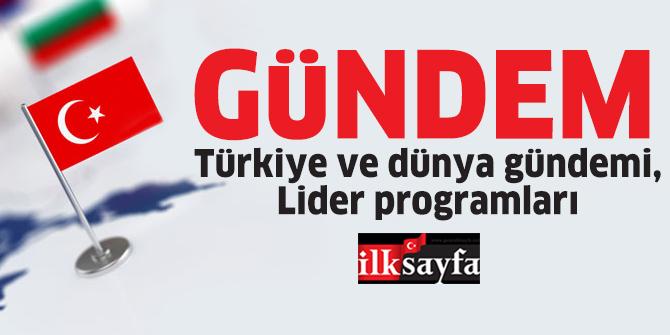 Türkiye ve dünya gündemi - 11 Şubat 2019