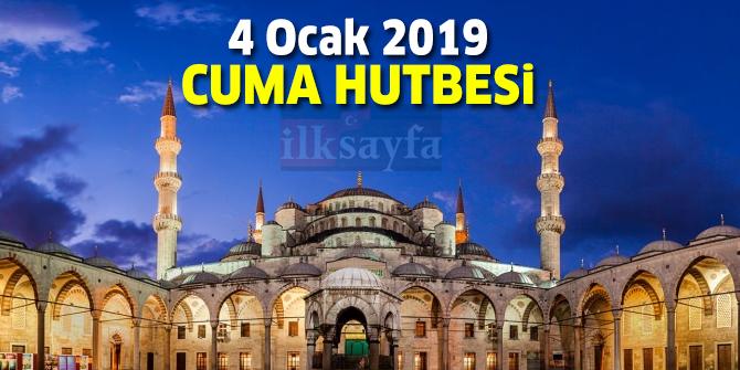 4 Ocak 2019 Cuma Hutbesi yayımlandı! - Diyanet İşleri Başkanlığı 4.01.2019