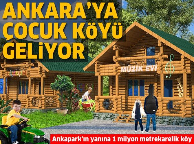 Özhaseki'nin 'Ankara Çocuk Köyü' projesine ilişkin detaylar belli oldu