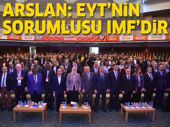 Arslan: EYT'nin baş sorumlusu IMF'dir
