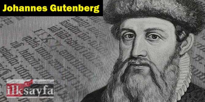 Matbaayı ilk kim icat etti? Johannes Gutenberg kimdir?