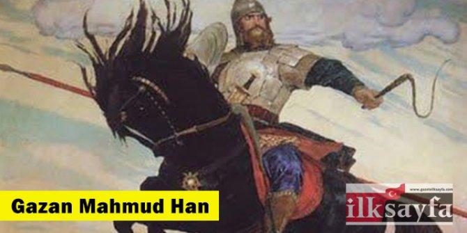 Gazan Mahmud Han kimdir? Nasıl Müslüman oldu?