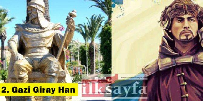 2. Gazi Giray Han kimdir, kaç yıl tahtta kaldı?