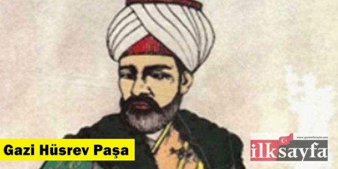Gazi Hüsrev Paşa kimdir, Saraybosna'ya neler yaptı?