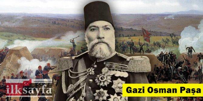 Plevne Kahramanı Gazi Osman Paşa kimdir? Plevne Marşı kime yazıldı?