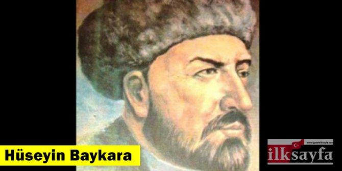 Hüseyin Baykara kimdir, hangi dönem yaşadı?