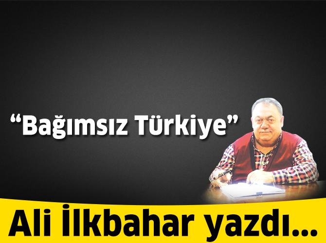 Bağımsız Türkiye
