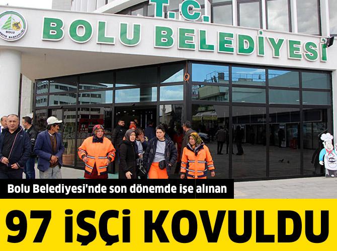 Bolu'da 97 belediye işçisi işten çıkarıldı