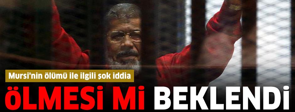 Mursi'nin ölümü ile ilgili şok iddia: Ölmesi mi beklendi?
