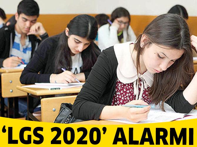 'LGS 2020' alarmı