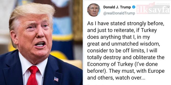 Trump'ın Türkiye'ye yönelik tehdit mesajına büyük tepki
