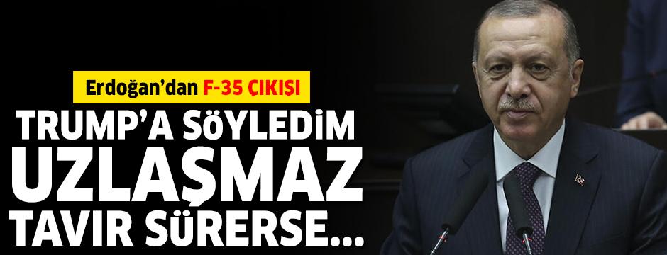 Erdoğan'dan F-35 ÇIKIŞI: Trump'ın yüzüne söyledim...