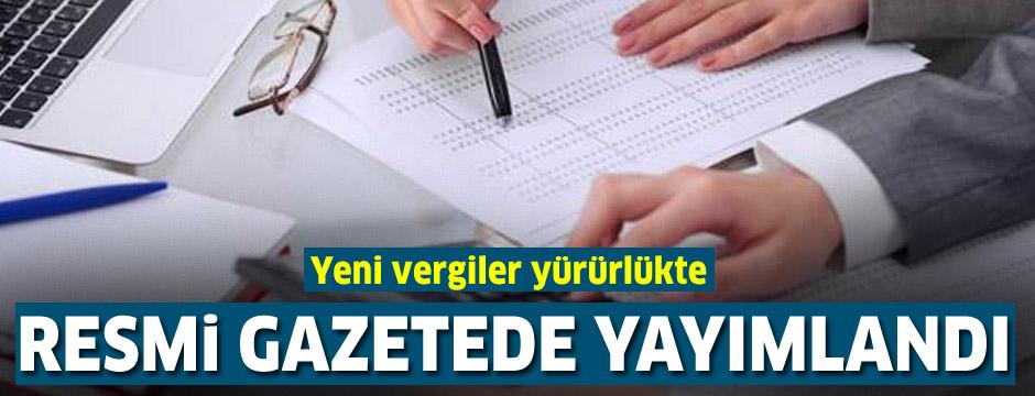 Yeni vergi düzenlemeleri Resmi Gazete'de