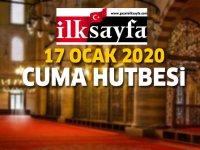 17 Ocak 2020 Cuma Hutbesi yayınlandı! - Diyanet İşleri Başkanlığı 17.01.2020