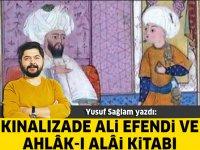 Kınalızade Ali Efendi ve Ahlâk-ı Alâi Kitabı