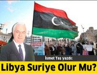 Libya Suriye Olur Mu?