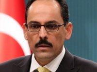Cumhurbaşkanlığı Sözcüsü Kalın: Terör örgütü kalleş yüzünü bir kez daha gösterdi